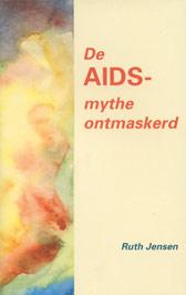 De AIDS-mythe ontmaskerd
