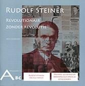 Rudolf Steiner, revolutionair