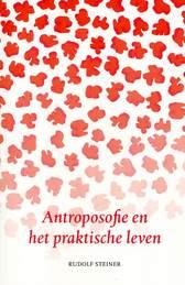 Antroposofie en het praktische leven