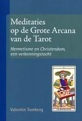 Meditaties op de Grote Arcana van de Tarot (I)