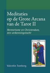 Meditaties op de Grote Arcana van de Tarot (II)