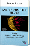 Anthroposophie heute (Band 3)