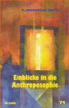 Einblicke in die Anthroposophie