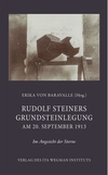 Rudolf Steiners Grundstein­legung am 20. September 1913